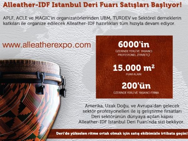 ALLEATHER-IDF İstanbul Deri Fuarının satışları başladı.