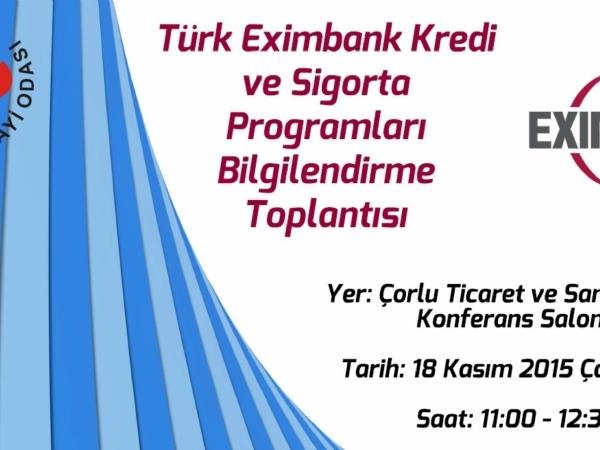 Türk Eximbank Kredi ve Sigorta Programları Bilgilendirme Toplantısı ile ilgili bilgi