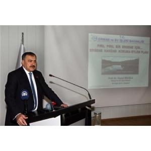 Orman ve Su İşleri Bakanı Prof. Dr. Veysel Eroğlu Ergene Havzası Koruma Eylem Planı'nda Gelinen Son Noktayı Değerlendirdi